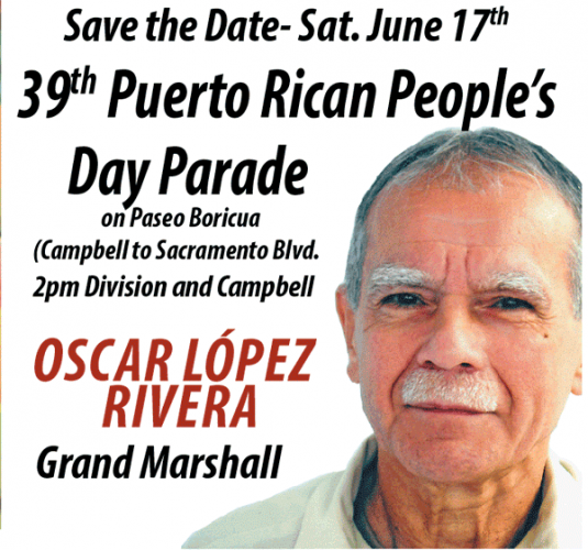 JUNE 17, 2017 - Puerto Rican People's Day Parade with OSCAR LOPEZ as Grand Marshall
